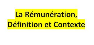 La Rémunération, Définition et Contexte PDF