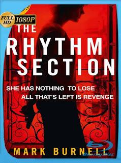 The Rhythm Section (2020) HD [1080p] Latino [GoogleDrive] SilvestreHD