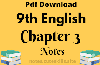 9th Class English Unit 3 - Media and Its Impact Notes