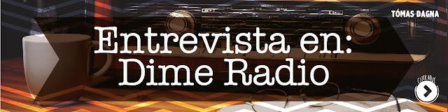 http://www.hechosdesuenos.com/2015/06/audio-entrevista-en-dime-radio.html