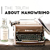 THE TRUTH ABOUT NANOWRIMO