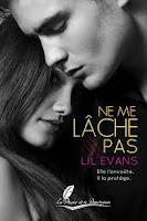 http://lachroniquedespassions.blogspot.fr/2015/11/ne-me-lache-pas-lil-evans.html