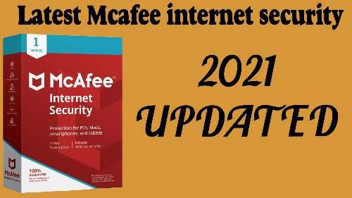 Mcafee internet security LATEST 2021