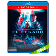El legado (2018) Full HD 1080p Audio Dual Latino-Ingles