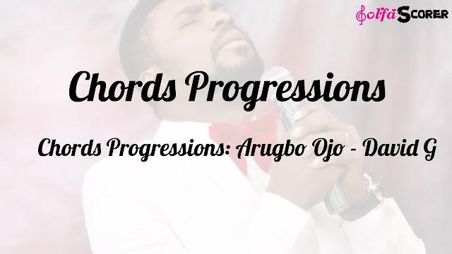 Chords Progressions: Arugbo Ojo - David G