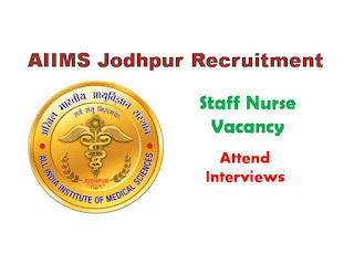AIIMS, Staff Nurse, Jodhpur, Nursing, Jobs, Recruitment, 2019,