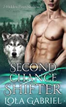 Second Chance Shifter by Lola Gabriel