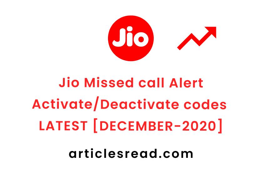 Jio Missed Call Alert Activate/Deactivate codes [Latest] | How do I activate missed call alert for Free [Dec-2020] | ArticlesRead.com🔥