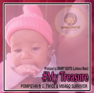 Audio | Pomps149 -My Treasure ft. G.Twice & Mbago Survivor |Mp3 Download