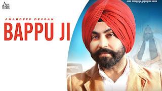 Bappu Ji Lyrics - Amardeep Devgan