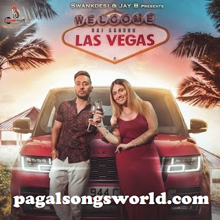 Las Vegas Raj Sandhu Mp3 Song Download