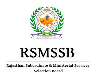 Rajasthan Subordinate & Ministerial Services Selection Board (RSMSSB)