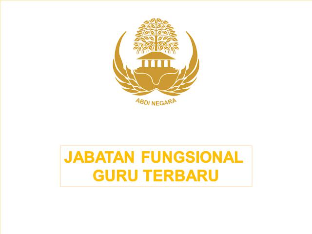 Jabatan Fungsional Guru Terbaru