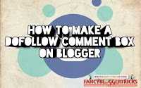 How To Make A Dofollow Comment Box On Blogger