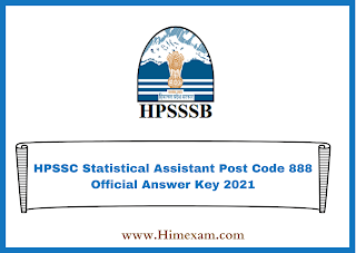 HPSSC Statistical Assistant Post Code 888 Official Answer Key 2021