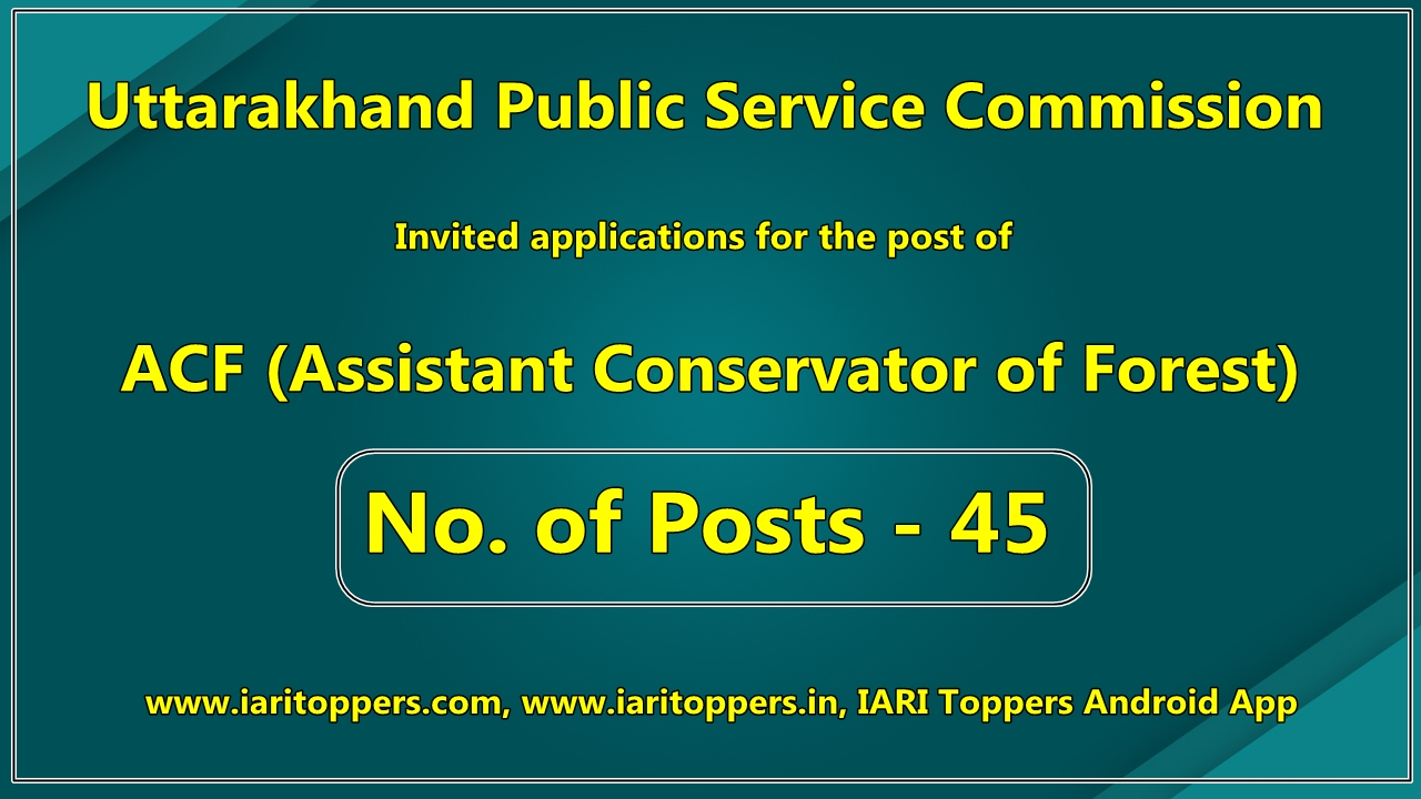 UKPSC Recruitment 2019, Apply Online for ACF Assistant Conservator of Forest Posts