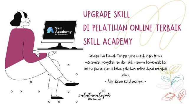 Pleatihan Online Terbaik Skill Academy
