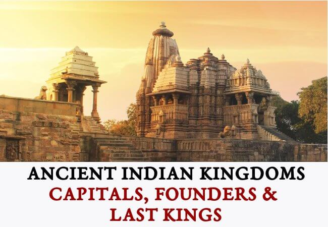 Ancient Indian Dynasties - Founders, Capitals & Last Kings