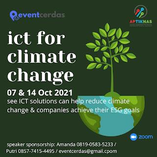 ICT for Climate Change: Sudahkah produk dan solusi anda mendukung ini