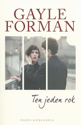 Gayle Forman - Ten jeden rok
