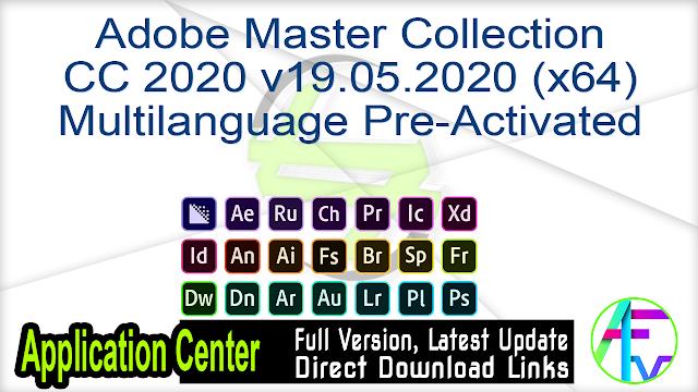 Adobe Master Collection CC 2020 v19.05.2020 (x64) Multilanguage Pre-Activated