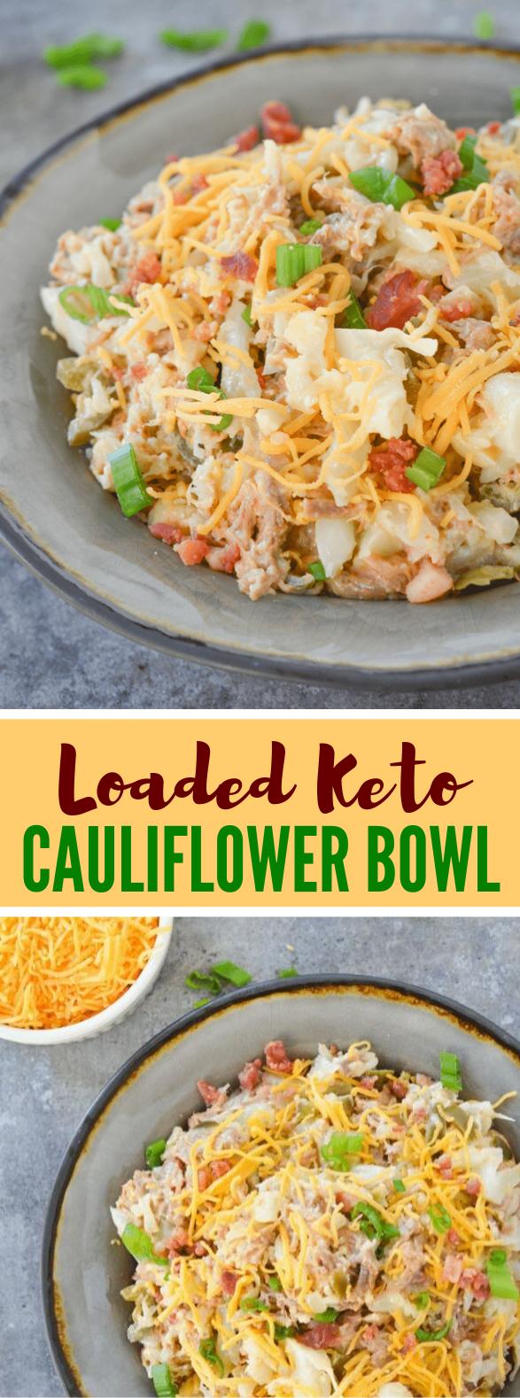 LOADED KETO CAULIFLOWER BOWL #ketodiet #lowcarb