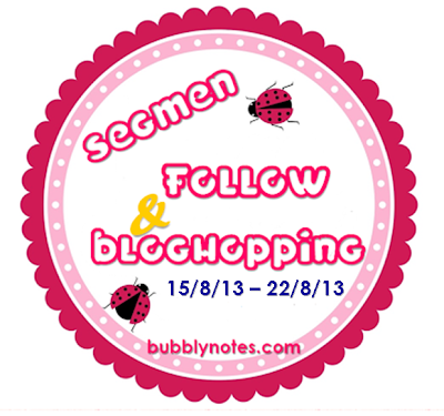 Segmen : Follow & Bloghopping Bubblynotes.Com #2
