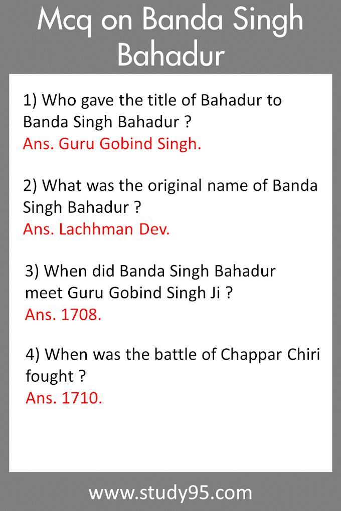 Mcq on Banda Singh Bahadur - Study95