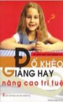Đố khéo giảng hay, nâng cao trí tuệ - Thái Quỳnh Tân