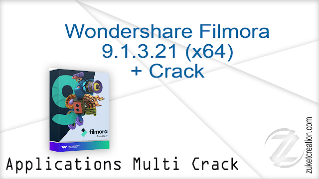 Wondershare Filmora 9.1.3.21 (x64) + Crack    |  274 MB