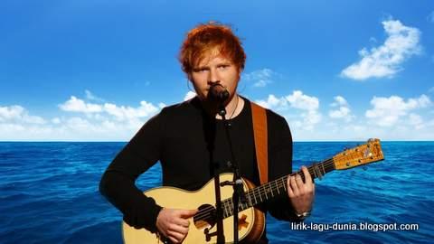 Lirik Lagu Perfect - Ed Sheeran dan Artinya