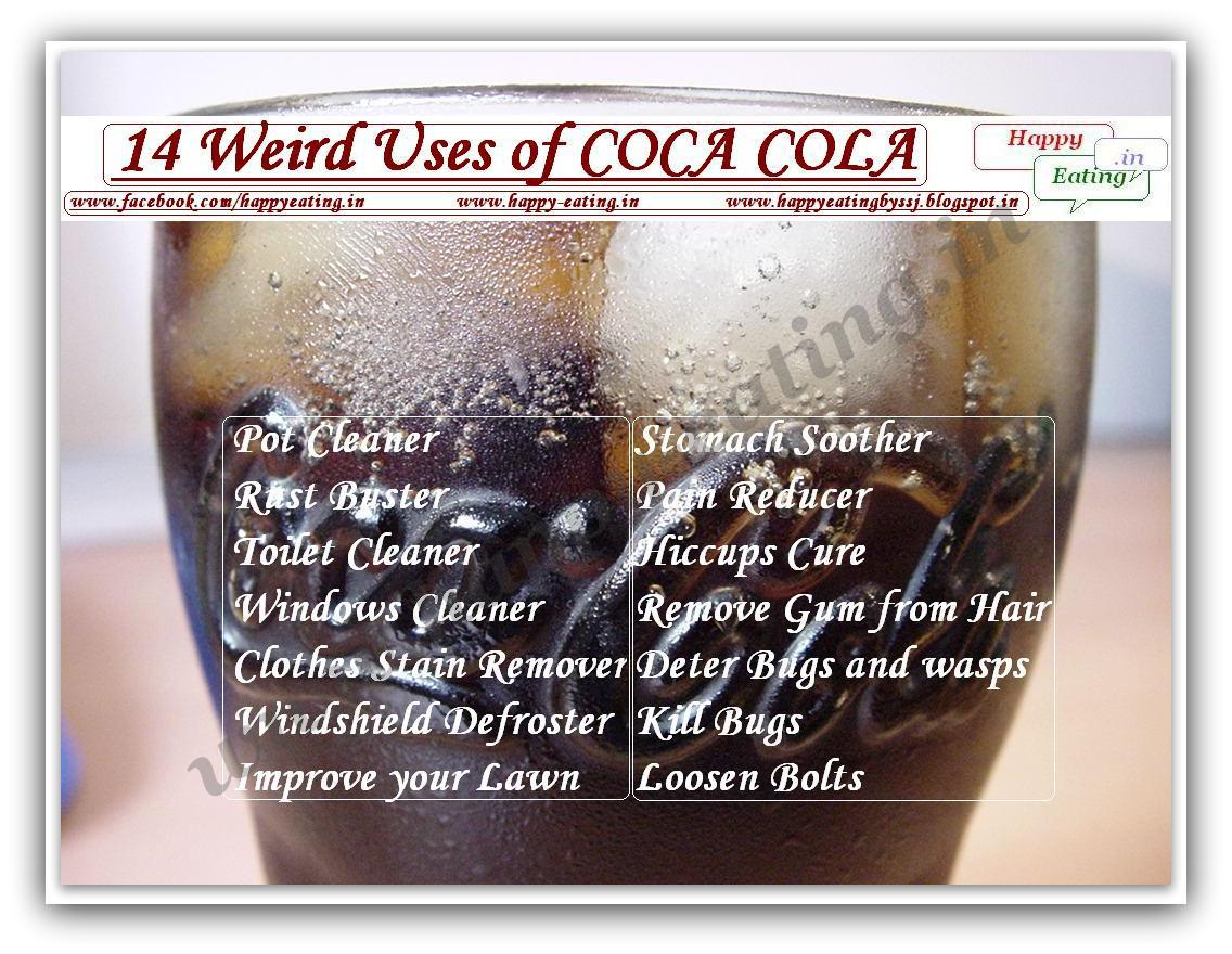 HAPPY EATING by SSJ: 14 WEIRD USES OF COCA COLA