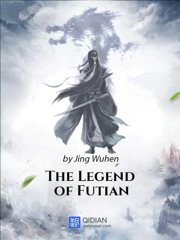 رواية The legend of Futian مترجمة