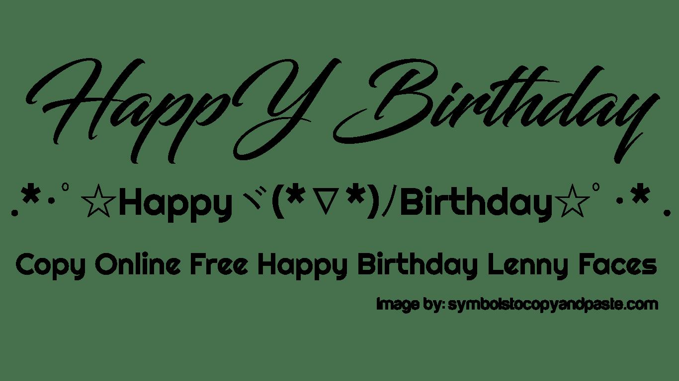Happy Birthday Text Faces - Copy Online ୨୧ ᕼᗩᑭᑭY ᗷIᖇTᕼᗞᗩY୨୧ Lenny Faces