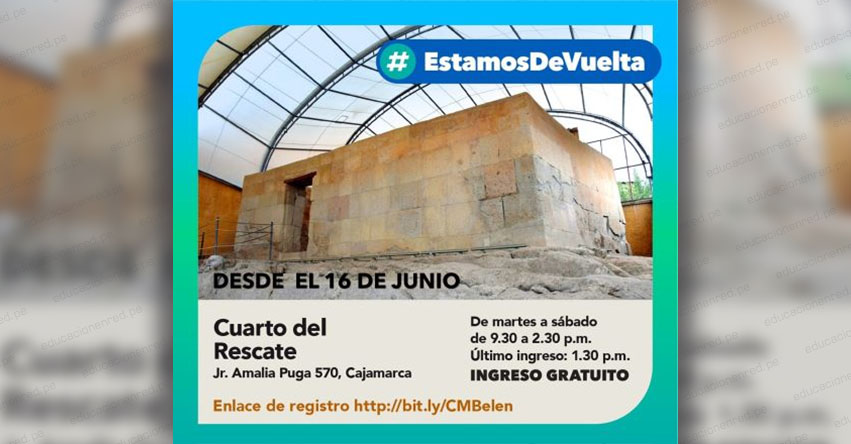 El histórico «Cuarto del Rescate» en Cajamarca reabrió sus puertas al turismo