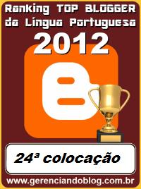 24ª colocação do ranking  Top Blogger da Língua Portuguesa