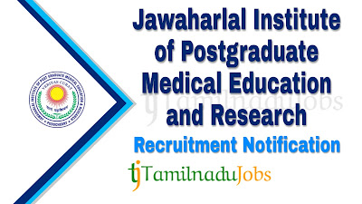 JIPMER recruitment notification 2019, govt jobs for nursing govt jobs in India, central govt jobs