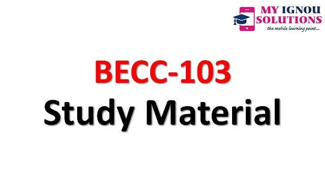 IGNOU BECC-103 Study Material