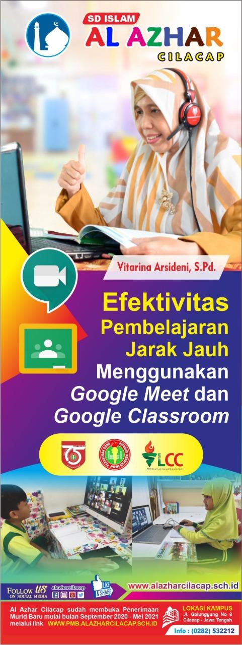 Efektivitas PJJ Menggunakan Google Meet dan Google Classroom