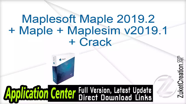 Maplesoft Maple 2019.2 + Maple + Maplesim v2019.1 + Crack