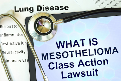 What Is Mesothelioma Class Action Lawsuit?