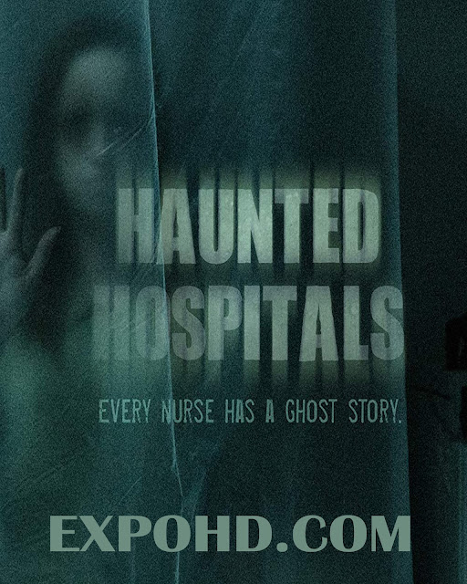 Haunted Hospital 2018 Full Movie Dual Audio 720p | 1080p