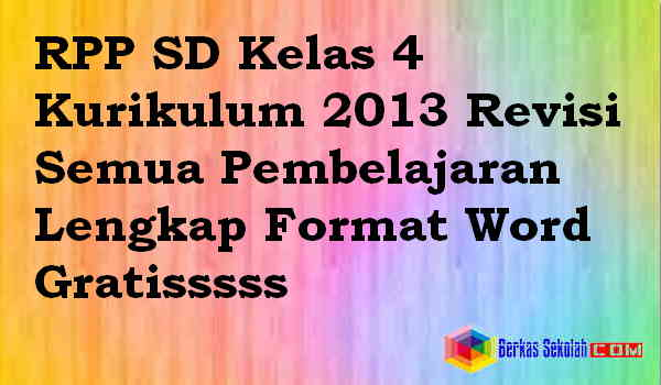 Download RPP SD Kelas 4 Kurikulum 2013 Revisi
