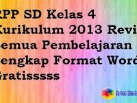 RPP SD Kelas 4 Kurikulum 2013 Revisi Semua Pembelajaran Lengkap Format Word Gratisssss