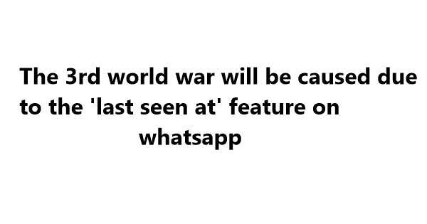 world war 3 funny quotes and one liners
