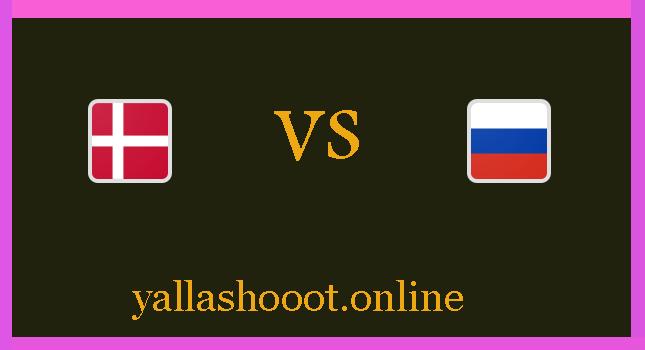 موعد مباراة روسيا ضد الدنمارك يلا شوت اليوم الاثنين 21-6-2021 يورو 2020