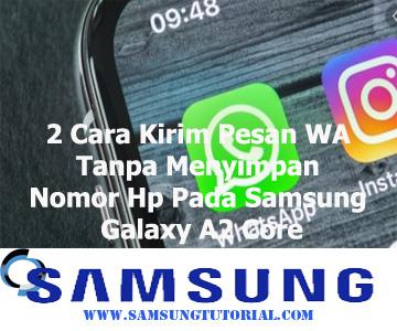 2 Cara Kirim Pesan WA Tanpa Menyimpan Nomor Hp Pada Samsung Galaxy A2 Core
