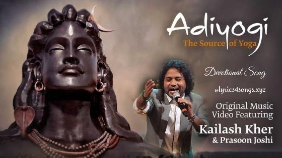 ADIYOGI (THE SOURCE OF YOGA) LYRICS - Shivoham | Lyrics4songs.xyz
