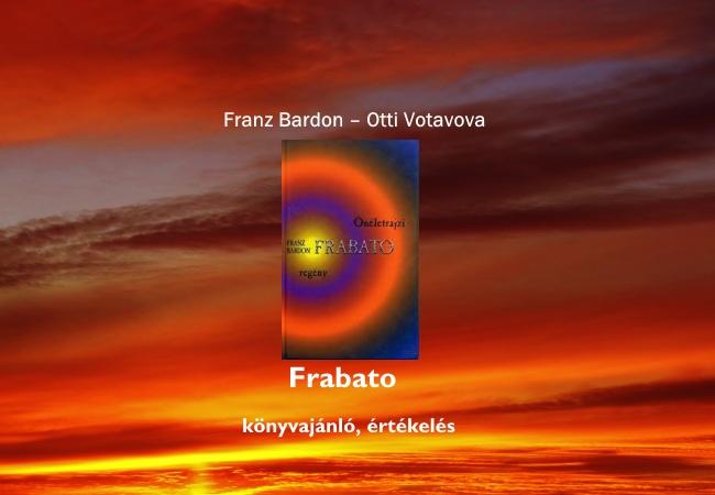 Franz Bardon – Frabato életrajz könyvajánló, értékelés
