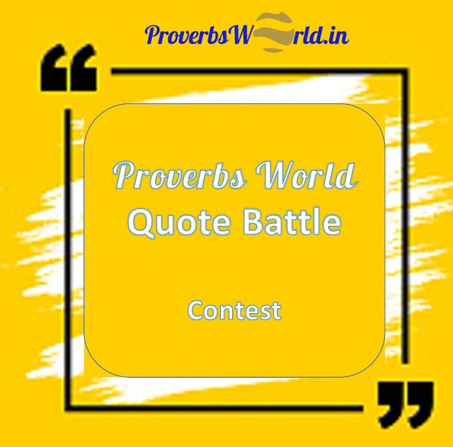 Proverbs World Quote Battle Contest